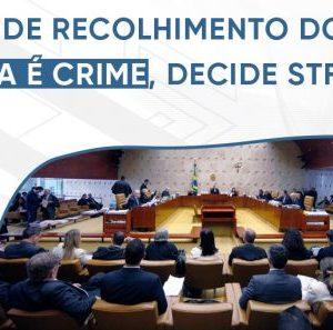 STF decide que não pagar ICMS é crime