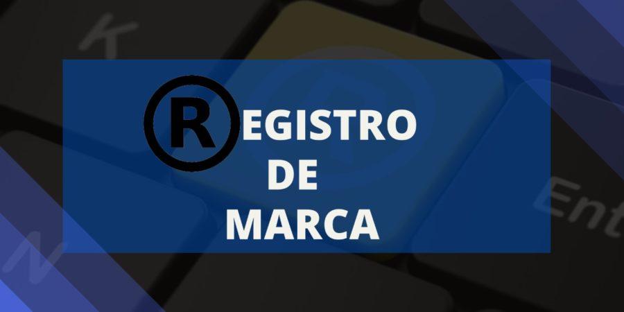MARCAS REGISTRADAS – A IMPORTÂNCIA DO REGISTRO