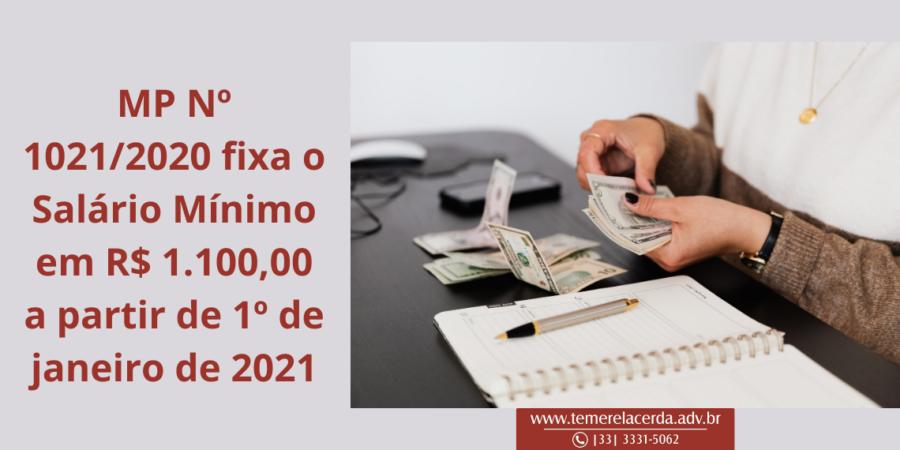 Medida Provisória Nº 1021/2020 fixou o Salário Mínimo em R$ 1.100,00 a partir de 1º de janeiro de 2021